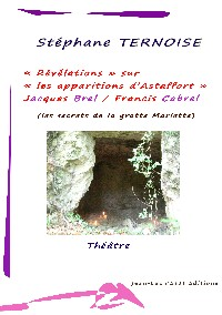 Révélations apparitions Astaffort Jacques Brel Francis Cabrel